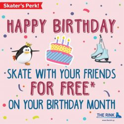 [THE RINK] All February babies, it's your birthday month and you deserve a treat from us! Head down to The Rink
