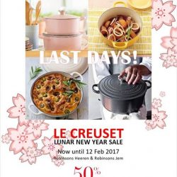 [Le Creuset] LAST 3 DAYS!Hurry down to the Le Creuset CNY Sale @ Robinsons Heeren and Robinsons Jem. Sale ends 12 February