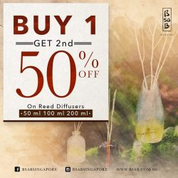 [BsaB] Love our organic reed diffusers ? Indulge in our Buy 1 Get 2nd at 50% OFF promotion now and select 2