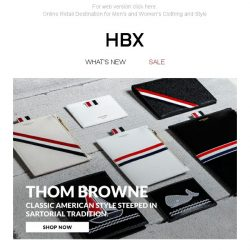 [HBX] Unveiling the New American Classics: Thom Browne