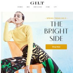 [Gilt] Spring Trend No. 3: The Bright Side (because you've never been a wallflower)