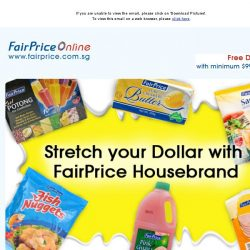 [Fairprice] Stretch your Dollar with FairPrice Housebrand!