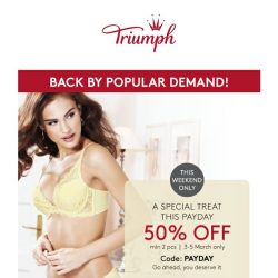 [Triumph]  Last day - PAYDAY SALE 50% OFF!