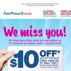 [Fairprice] We Miss You: Here's a $10 Off Promo Code for You!