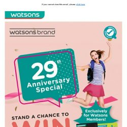[Watsons] Join our 29th Anniversary Salebration NOW! 🎉