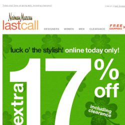 [Last Call] 🍀 Your lucky day! Extra 17% on top of sale