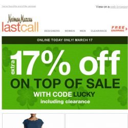 [Last Call] Luck o' the stylish >> extra 17% off on top of extra 25% off all this & MORE