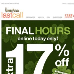 [Last Call] ⏰ Final hours for extra 17% off >> save some GREEN