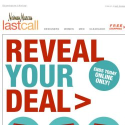 [Last Call] ENDS TODAY: click now to reveal your deal >>>