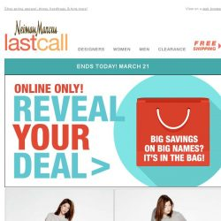 [Last Call] Reveal your deal ends today!