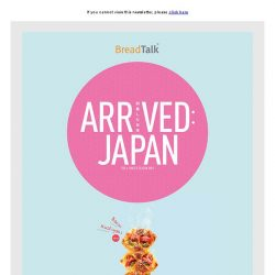 [BreadTalk] Taste the Fresh Arrival of Japan at BreadTalk!