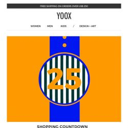 [Yoox] Shopping countdown: now an EXTRA 25% off