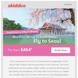 [Skiddoo] 💐 Welcome the new season with Skiddoo's Spring Sale! 💐 Fly to Seoul fr. $464* | Fly to Beijing fr. $325*