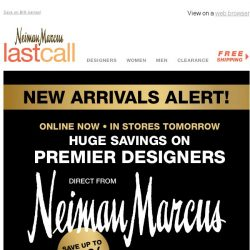 [Last Call] ALERT! Up to 65% off premier designer arrivals, online now/in stores tomorrow
