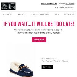 [Saks OFF 5th] Grab your Saks Fifth Avenue item before it's GONE...