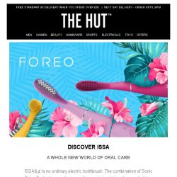 [The Hut] Discover ISSA by FOREO...