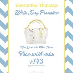 [Samantha Thavasa] Come down & celebrate White Day with us tomorrow!
