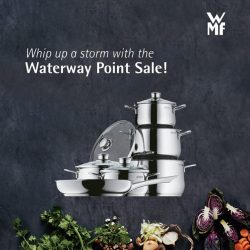 [WMF] Prepare yourself for any dish at the Waterway Point sale from 6 - 12 March!