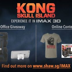 [Shaw Theatres] See KONG: SKULL ISLAND in IMAX 3D and be rewarded!