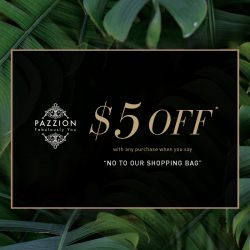 [PAZZION Singapore] In support of the Earth Hour Campaign, we are offering a $5 OFF with any purchase*, when you say no