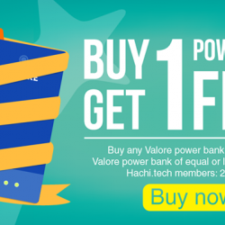 [Valore Challenger] The Valore Power Bank Buy 1 Get 1 Free promotion is here for all Hachi members.