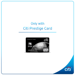 [Citibank ATM] Indulge in life's finest with a variety of lifestyle privileges, specially for Citi Prestige Cardmembers.