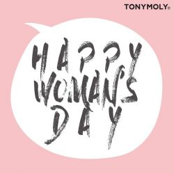 [Tony Moly Singapore] Happy Woman's Day to all our lovely ladies!