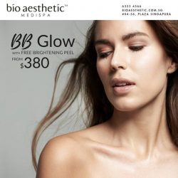 [Bio Aesthetic] Get the latest BB Glow treatment with FREE Brightening Peel (worth $198) at only $380!