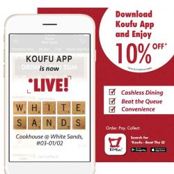 [Koufu] Koufu App has rolled out to Cookhouse @White Sands today!