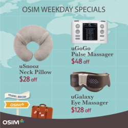 [OSIM] Just 2 days left to enjoy our special WEEKDAY-ONLY offers!