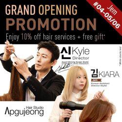 [Jem] 04-05, Apgujeong Hair StudioJoin Apgujeong as they celebrate the grand opening of their newest outlet here at Jem!