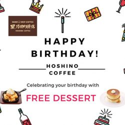 [Hoshino Coffee Singapore] Are you planning the birthday celebration party for your friend or family in April?