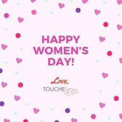 [TOUCHE Elite] Wishing all our ladies a very Happy Women's Day!