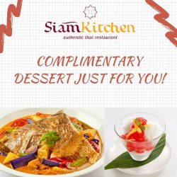 [Siam Kitchen] Did we just heard 'FREE DESSERT'?