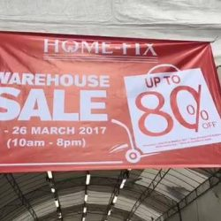 [Home-Fix Singapore] Home-Fix Singapore WAREHOUSE SALES HURRY DOWN TO CATCH THE AWESOME DEALS!
