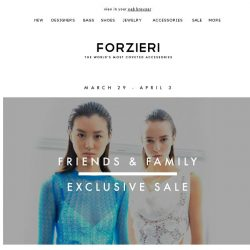 [Forzieri] Last Call: 25% Off New Season | Friends & Family Only