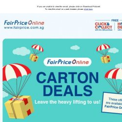 [Fairprice] Carton Deals: Leave the heavy lifting to us!