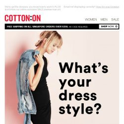 [Cotton On] What's your dress style?