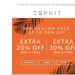 [Esprit] In the mood for SALE? EXTRA 20% off on 2, 30% off on 3 or more storewide!