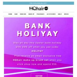 [HQhair] Don't miss 20% off + Free gift - Bank Holiyay