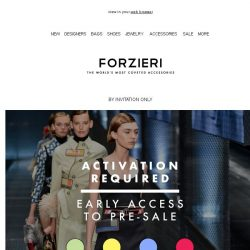 [Forzieri] Activation required | Pre-SALE Invitation Only [ access now ]