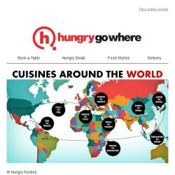 [HungryGoWhere] Let's take flight & have a taste of the Cuisines Around The World