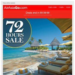[AirAsiaGo] ⌛ Hi, 72Hours Incredible Hotel Deals just for you | Don't miss out!! ⌛
