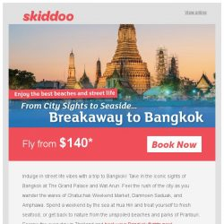 [Skiddoo] ⛵ Take Off With These Epic City to Sea Escapes! ⛵ | Fly to Bangkok fr. SGD$140* | Fly to Penang fr. SGD$109*