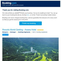 [Booking.com] You're so close! Don't lose your stay at Resorts World Genting - Awana Hotel