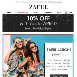 [Zaful] Dear, Use 10% OFF Coupon for Your Next Order.