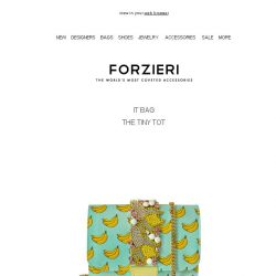 [Forzieri] Your Summer IT Bag: The Tiny Tot