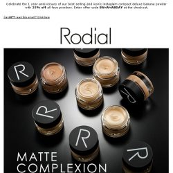 [RODIAL] Airbrushed Finish Skin Is A Foundation Away | 25% Off All Powders