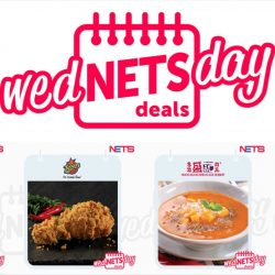 NETS: Exclusive WedNETSday F&B Deals for Every Wednesday in April!