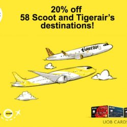 UOB Cards: 20% OFF 58 Scoot and Tigerair's destinations!